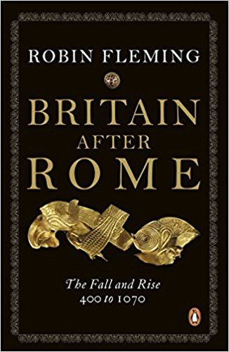 Britain After Rome: The Fall and Rise, 400 to 1070: Anglo-Saxon Britain Vol 2 Book Cover
