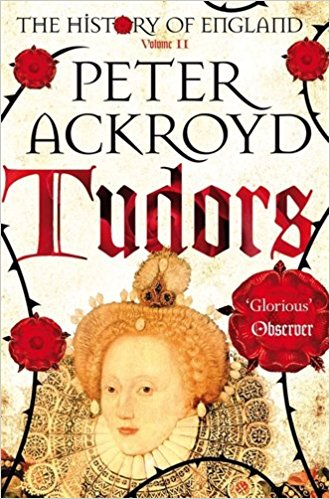 Tudors: The History of England from Henry VIII to Elizabeth I Book Cover